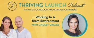 Podcast now available:  Lindsey Graves featured in Thriving Launch series